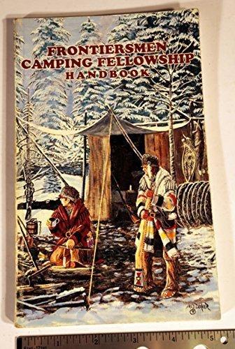 9780882439938: Frontiersmen Camping Fellowship Handbook: Developed By Royal Rangers