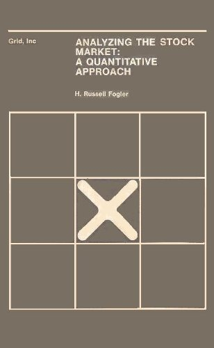 Analyzing the Stock Market: A Quantitave Approach (ISBN: 0882440187): Fogler, H. Russell