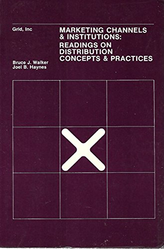 9780882440200: Marketing channels and institutions;: Readings in distribution concepts and practices