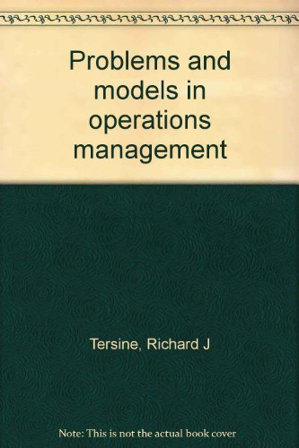 9780882440484: Problems and Models in Operations Management [Paperback] by Tersine, Richard ...