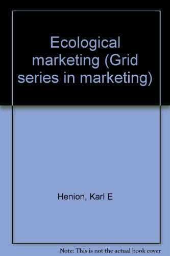 9780882441153: Ecological marketing (Grid series in marketing)