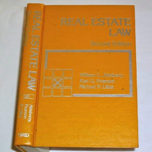 Real estate law (Grid series in law): William L Atteberry