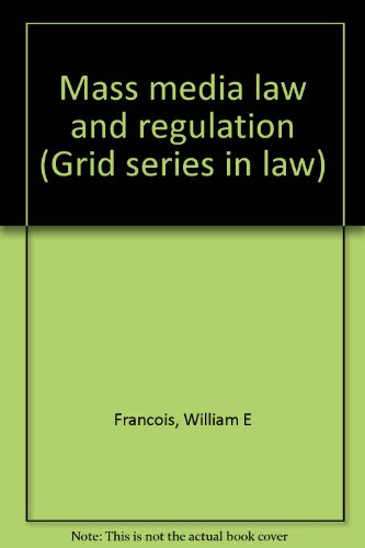 9780882441689: Mass media law and regulation (Grid series in law)
