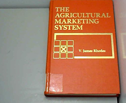 9780882441702: The agricultural marketing system (Grid series in agricultural economics)