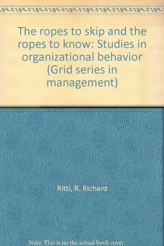 9780882442426: The ropes to skip and the ropes to know: Studies in organizational behavior (Grid series in management)