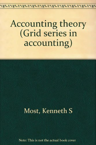 9780882442433: Accounting theory (Grid series in accounting)
