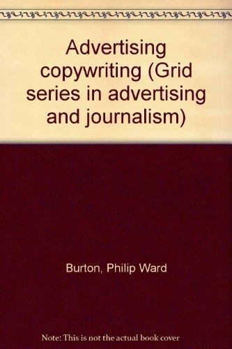 9780882442549: Advertising copywriting (Grid series in advertising and journalism)