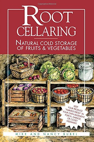 9780882447032: Root Cellaring...natural Cold Storage of Fruits and Vegetables