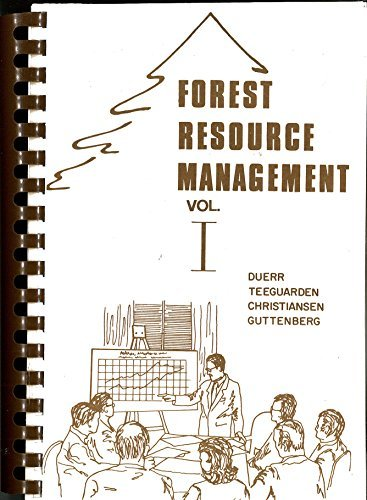 FOREST RESOURCE MANGEMENT Volume I and Volume II Decision-Making Principles and Cases - 2 volumes