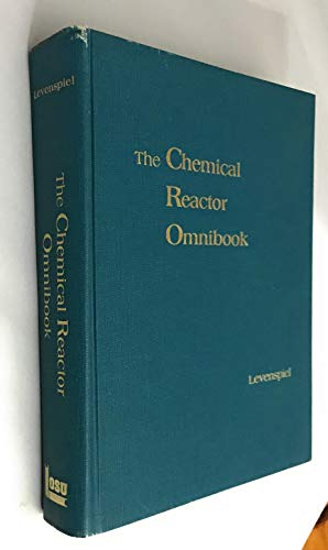 9780882460673: The Chemical Reactor Omnibook