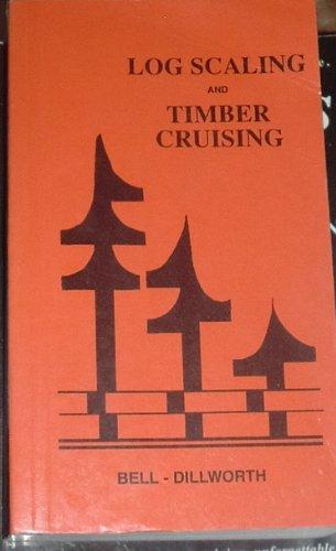 Log Scaling and Timber Cruising: John F. Bell