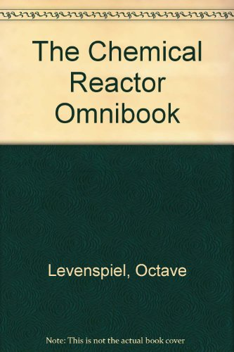 9780882461700: The Chemical Reactor Omnibook