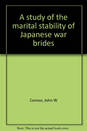 9780882473765: A study of the marital stability of Japanese war brides