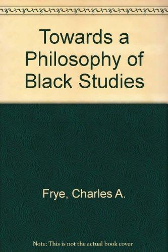 9780882475134: Towards a Philosophy of Black Studies