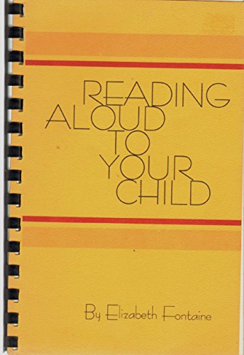 9780882477329: Reading Aloud to Your Child