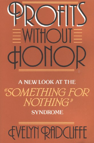 9780882478685: Profits Without Honor: A New Look at the Something for Nothing Syndrome