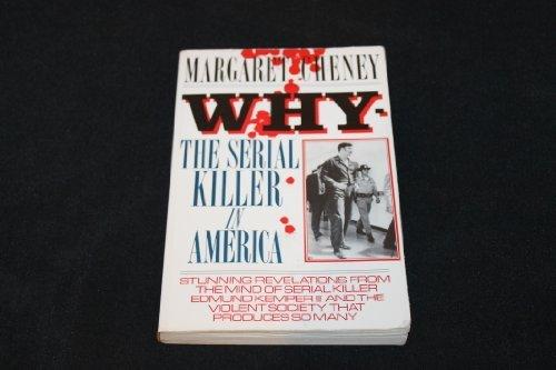 9780882479248: Why-The Serial Killer in America