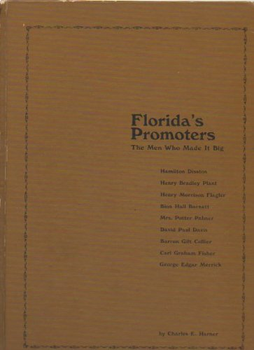 9780882510293: Florida's Promoters: The Men Who Made It Big