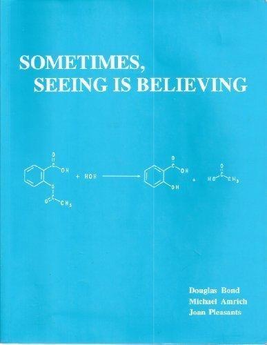 9780882522203: Sometimes, Seeing Is Believing