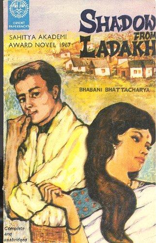 Shadow from Ladakh: Bhattacharya, Bhabani