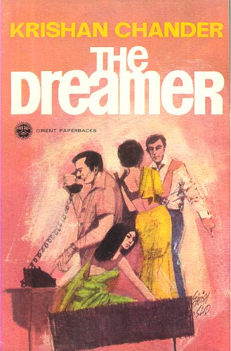 DREAMER, THE, & Other Stories: Chander, Krishan. Ratan,