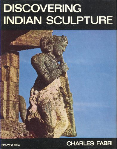 Stock image for Discovering Indian Sculpture: A Brief History for sale by PERIPLUS LINE LLC