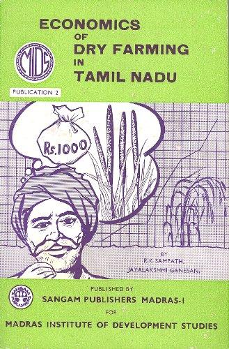 ECONOMICS OF DRY FARMING IN TAMIL NADU: Sampath, R.K &