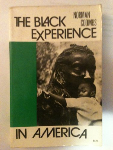9780882540177: The Black experience in America (The Immigrant heritage of America series)