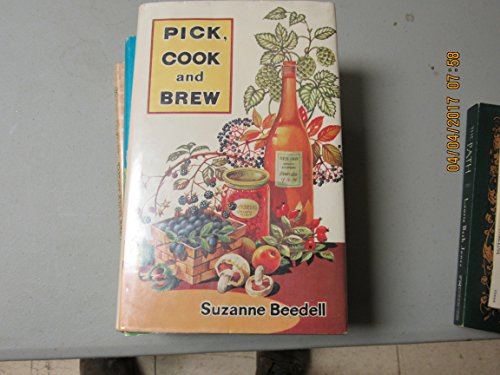 9780882540467: Pick cook and brew