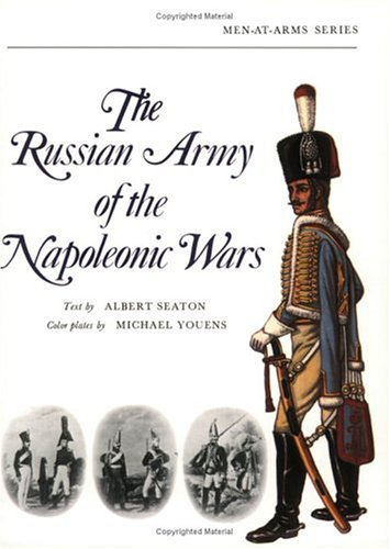 9780882541679: The Russian Army of the Napoleonic Wars (Men-at-Arms)