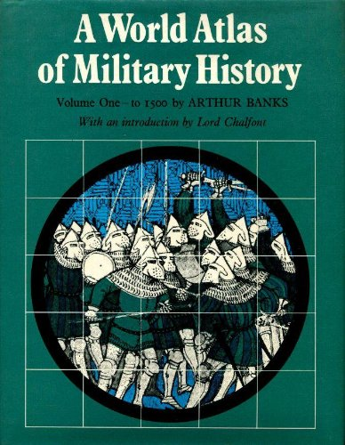9780882541778: A world atlas of military history