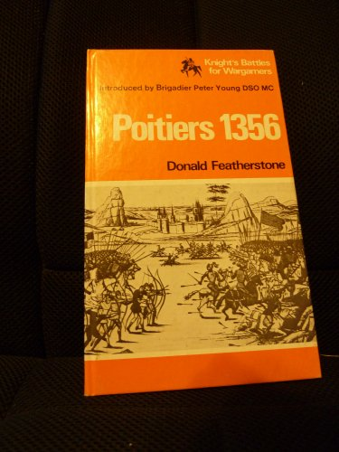 Poitiers 1356 (Knight's Battles for Wargamers): Featherstone, Donald