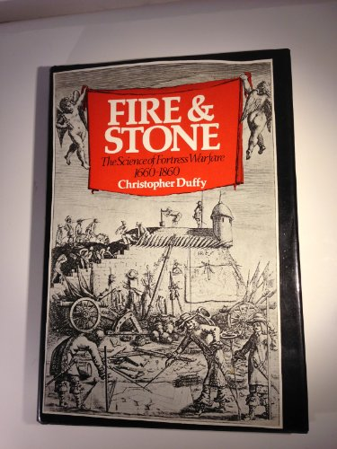 9780882543055: Fire and stone : the science of fortress warfare 1660-1860