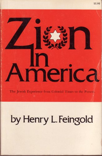 9780882543079: Zion in America: The Jewish experience from colonial times to the present