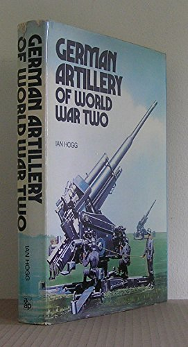 9780882543116: GERMAN ARTILLERY OF WORLD WAR TWO (World War II)