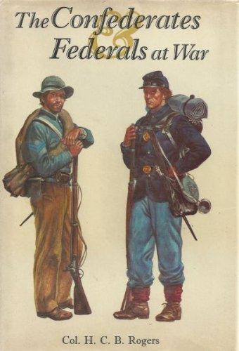 9780882543505: The Confederates and Federals at war