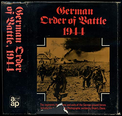 9780882543550: German order of battle, 1944: the regiments, formations and units of the German ground forces