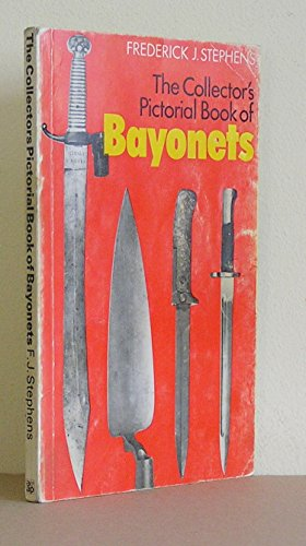 9780882543734: A collector's pictorial book of bayonets