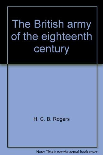 9780882544182: The British army of the eighteenth century