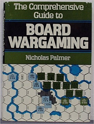 9780882544304: The comprehensive guide to board wargaming