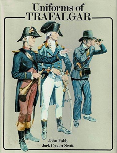 9780882544328: The uniforms of Trafalgar