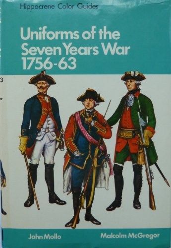 9780882544441: Uniforms of the Seven Years War, 1756-1763, in Color
