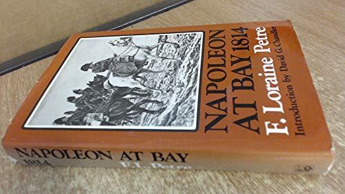 9780882544472: Napoleon at bay 1814