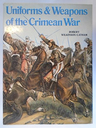 9780882544519: Uniforms and Weapons of the Crimean War