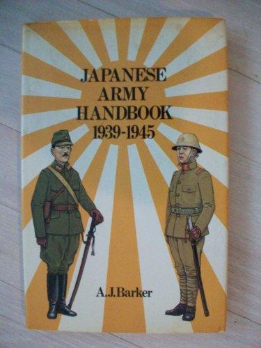 9780882544847: Japanese Army handbook, 1939-1945
