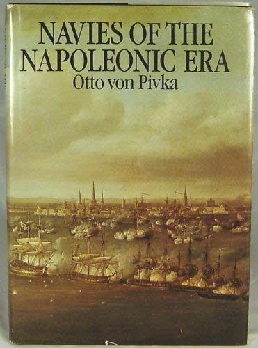 Navies of the Napoleonic Era: Pivka, Otto Von