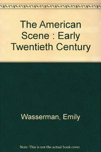 9780882546278: The American Scene: Early Twentieth Century