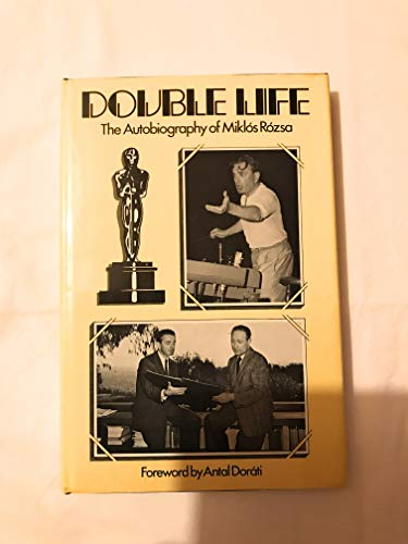 9780882546889: Double Life: The Autobiography of Miklos Rozsa
