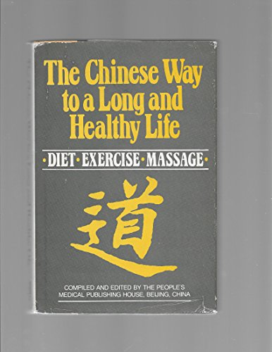 9780882547923: Chinese Way to a Long and Healthy Life