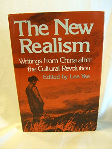 The New Realism: Writings from China After: Lee Yee